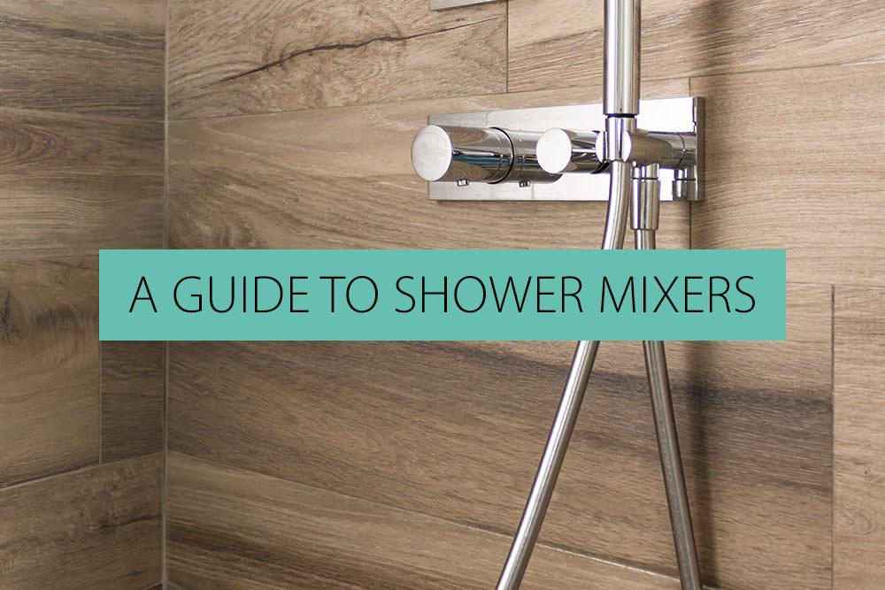 Shower Mixer Guide