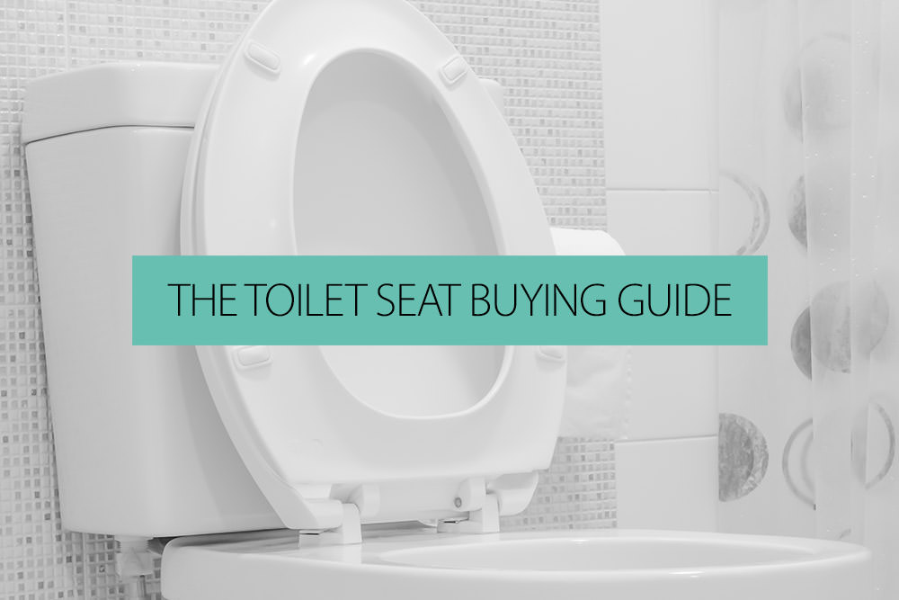 The Toilet Seat Buying Guide